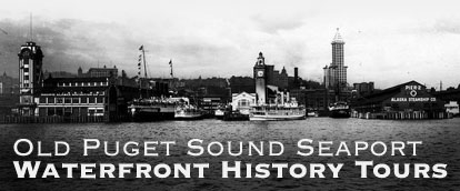 Old Puget Sound Seaport History Tours